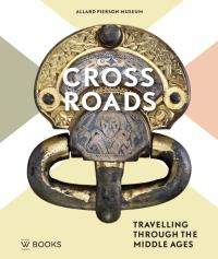 Crossroads. Traveling through the Middle Ages