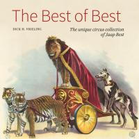 The Best of Best. The unique circus collection of Jaap Best